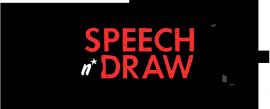 le speech'n draw c'est quoi?